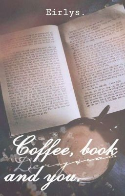 [√] [NCT | DeryXiao] Coffee, book and you.