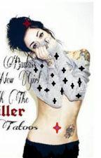 the badass new girl withe killer tatoos (Gotcaketour ) by lunarherondale