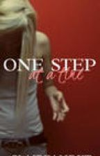 One Step at a Time by ClaireandKT