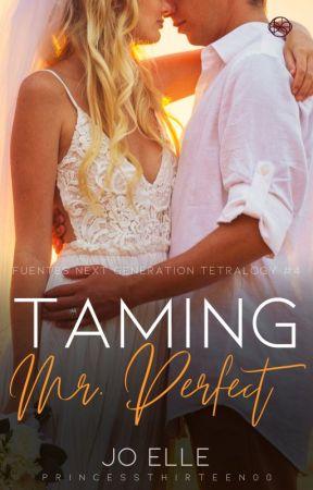FNGT 4: Taming Mr. Perfect by PrincessThirteen00
