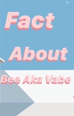 Đọc truyện ₊˚ bee - fact about myself