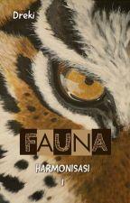 Harmonisasi 1: Fauna by dreki-kun
