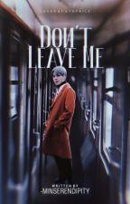 Don't Leave Me | PJM AMBW by -minserendipity