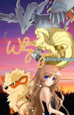 Why you? (Pokemon fanfic) by shinymewgirl