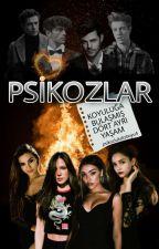 PSİKOZLAR by psikozlukdizboyu4