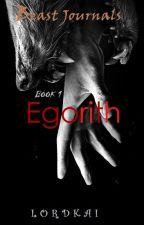EGORItH: Book 1 by lordkai1234