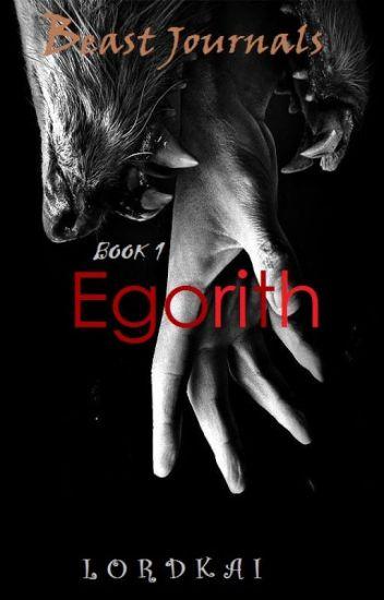 EGORItH: Book 1
