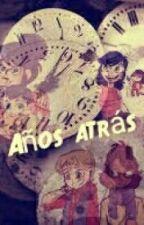 Años Atrás by Mayra628