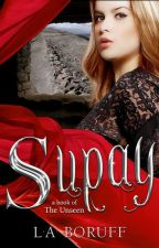 Supay: Book 1 of the Unseen by LABoruff