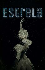 ★ Uma estrela em meu horizonte (Livro 1) by GarotaImpossivel