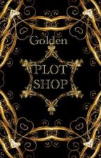 Golden Plot Shop by TheGoldenCommunity