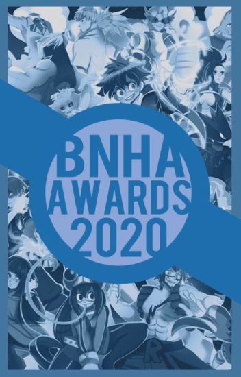 BNHA Awards 2020 [ABIERTO]
