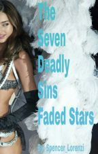 The Seven Deadly Sins: Faded Stars (girlxgirl) by Spencer_Lorenzi
