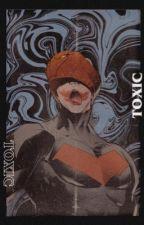 TOXIC―batboy preferences by anti-heroines