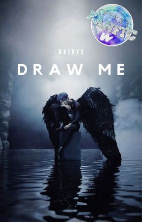 DRAW ME || P.J.M || EDITING by okibye