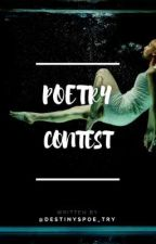 POETRY CONTEST 2019 |TAKING CONTESTENTS✔️| by Destinyspoe_try
