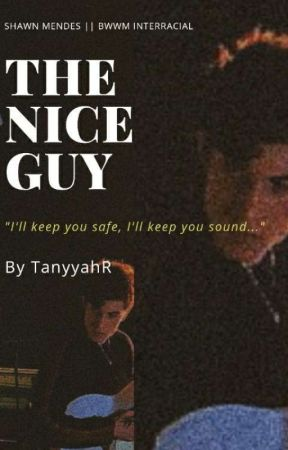 The Nice Guy by TanyyahR