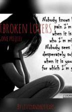 Heartbroken Lovers | Gone Prequel by lividandhertears