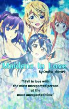 Maidens in love ( Edited ) by Otaku_Sher04