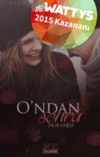 O'ndan Sonra by NuranE13