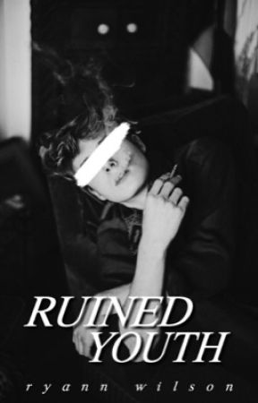 RUINED YOUTH. by glossierr