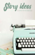 » story ideas « by targarhyen