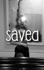 Saved - Ashannie  by lovelymulti