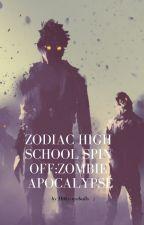 Zodiac High School Spin off:Zombie Apocalypse by Milky_eyeballs