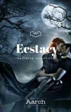 Ecstasy | A Collection Of Short Stories by coffee_doodles