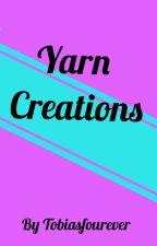 Yarn Creations by tobiasfourever