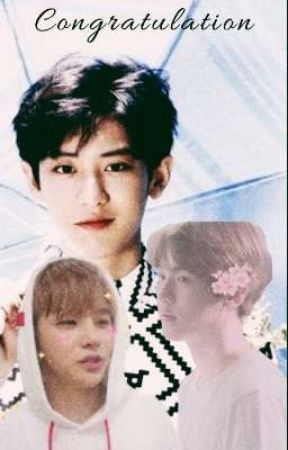 CONGRATULATION • chanbaek [oneshoot] by lordpcy
