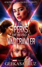 The Perks of Being a Wallcrawler || Peter Parker by Geekator