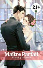 Maître Parfait by MIAFILY