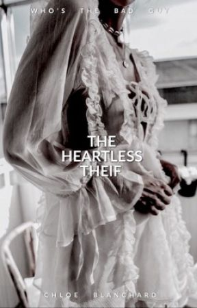 The Heartless Thief by beyondclueless