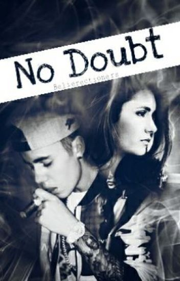 No Doubt - Justin Bieber Fanfiction (ff/bls Bahasa indonesia) One Shot