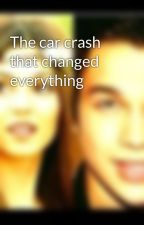 The car crash that changed everything by VictorianAri1234