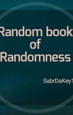 Random book of Randomness by SabrDaKey17