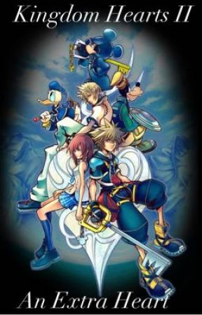 Kingdom Hearts II: An Extra Heart by Servamp-of-Mischief