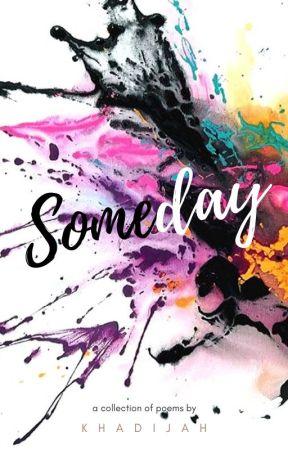 Someday by khadijahhafil