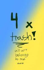 4x trash (4x ship book) by madi-unexists