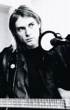 And I love her  (Kurt Cobain Fanfic) by ghostiesxx
