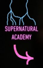 Supernatural Academy  by isabell1ar1