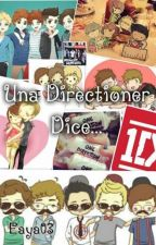 Una Directioner Dice... by HeyitsYork