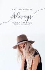 Always by MaramM8423
