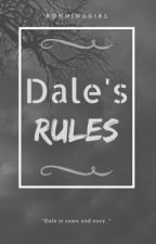 Dale's Rules by itsgaugust