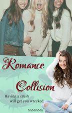 Romance Collision (Rewritten Version) by SAMiAMiz
