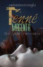 Tenné Magenta by Senazincircioglu