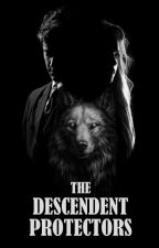 The Descendant Protectors by yastothemeen