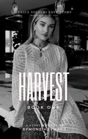 Harvest (Caius Volturi Love Story) by SymoneHeyward