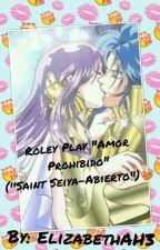 """Roley Play""""Amor Prohibido-Saint Seiya""""[Inscripciones Cerradas] 💘 by ElizabethAH3"""